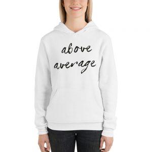 Above Average Unisex hoodie