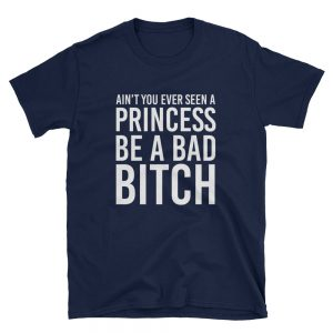 mockup 38800503 300x300 - Ain't You Ever Seen A Princess Be A Bad Bitch  Short-Sleeve Unisex T-Shirt