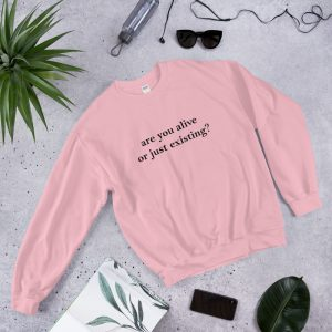 mockup c00d7e93 300x300 - Are you alive or just existing Sweatshirt