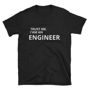 mockup c351008e 300x300 - TRUST ME IAM AN ENGINEER Short-Sleeve Unisex T-Shirt