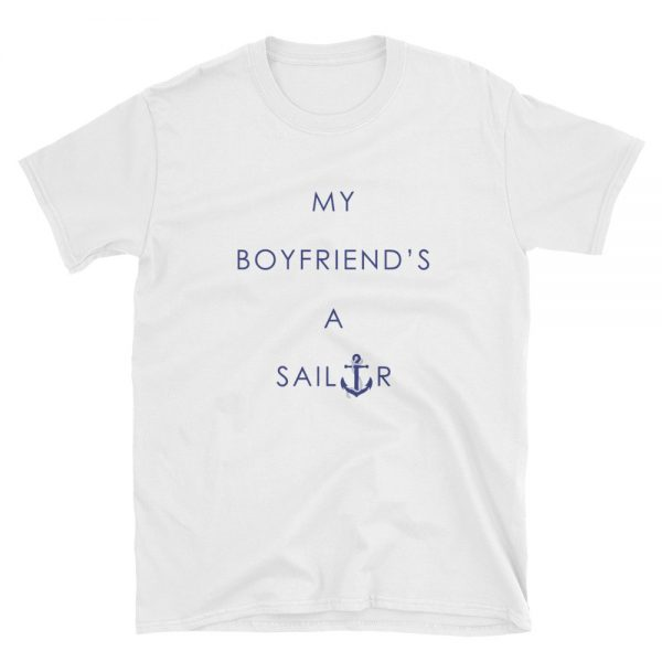 my boyfriend a sailor Short Sleeve Unisex T Shirt