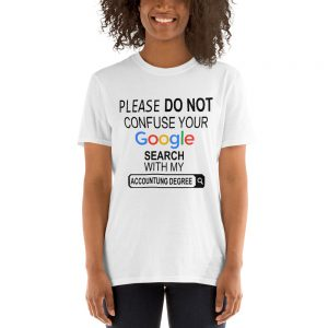 mockup eb46ee40 300x300 - Please Don't Confuse your Google Search with my Accounting Degree Short-Sleeve Unisex T-Shirt