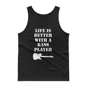 mockup 2f548e83 300x300 - Life Is Better With A Bass Player Tank top