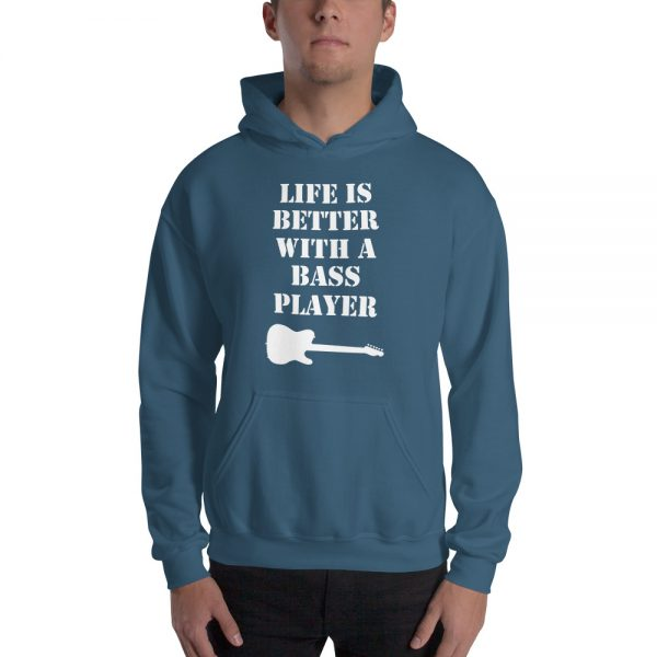 Life Is Better With A Bass Player Hooded Sweatshirt