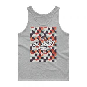 Leave the world behind Gildan 2200 Ultra Cotton Tank Top with Tear Away Label