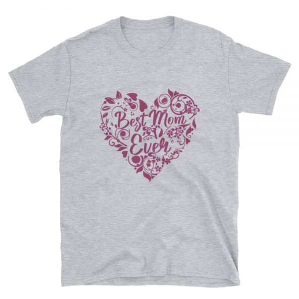 Best Mom ever Gildan 64000 Unisex Softstyle T Shirt with Tear Away Label