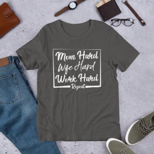 Mom hard wife hard work hard Bella + Canvas 3001 Unisex Short Sleeve Jersey T-Shirt with Tear Away Label