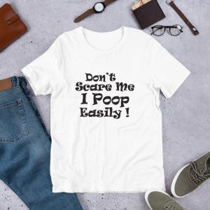 mockup ccc9eb46 300x300 - Don't Scare me I Poop Easily T Shirt