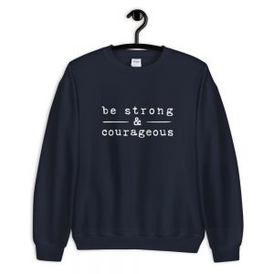 mockup 50719d33 300x300 - Be strong courageous Sweatshirt