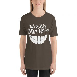 mockup 675b032a 300x300 - we are all mad here T Shirt