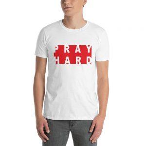 Pray Hard Unisex T-Shirt