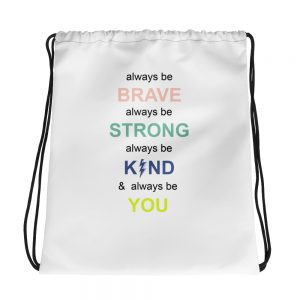 mockup 6f0a14b3 300x300 - i always be brave strong kind and you Drawstring bag