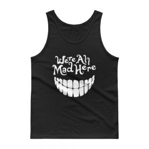 mockup 73216320 300x300 - we are all mad here Tank top