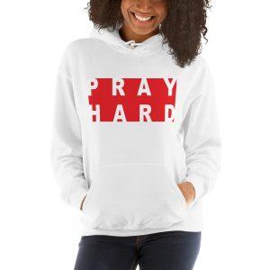 Pray Hard Hooded Sweatshirt