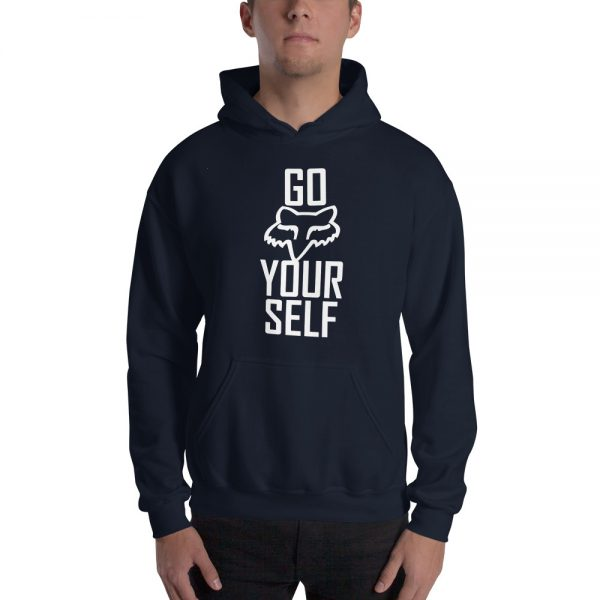 Go Fox Yourself Hooded Sweatshirt