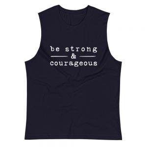 mockup a817bdd4 300x300 - Be strong courageous Muscle Shirt