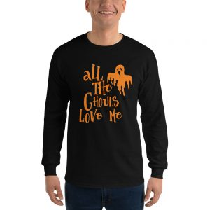 All The Ghouls Love Me 2 Long Sleeve T-Shirt