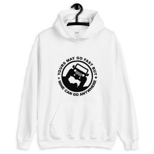 Yours may go fast Hooded Sweatshirt