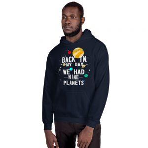 mockup c317ebec 300x300 - Back in My Day We Had Nine Planets Hooded Sweatshirt