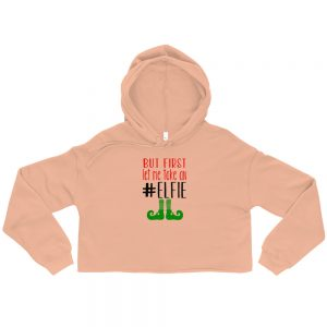 mockup c5514f01 300x300 - But first let me take an elfie Crop Hoodie