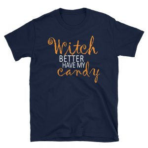 mockup fe76e535 300x300 - Witch Better have may Candy T-Shirt