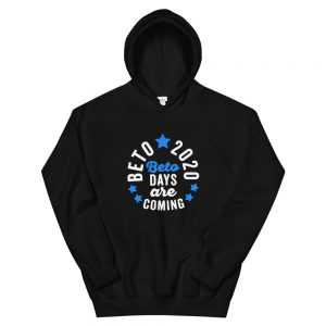 Beto 2020 day are Unisex Hoodie