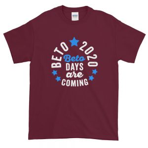 Beto 2020 day are T Shirt