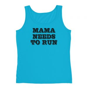Mama Needs To Run Ladies' Tank