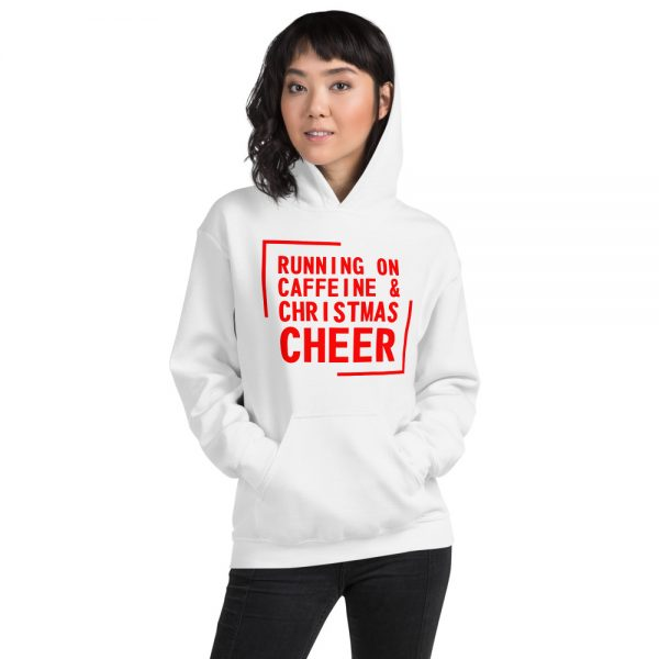 Running On Caffeine and Christmas Cheer Hooded Sweatshirt