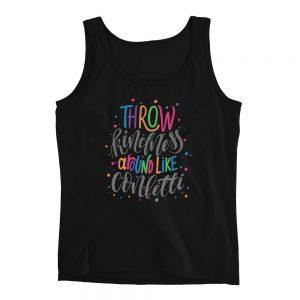 Throw Kindness Around Like Confetti Ladies' Tank