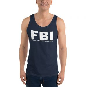 FBI Female Body Inspector Unisex Tank Top