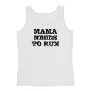mockup c5a8b995 300x300 - Mama Needs To Run Ladies' Tank