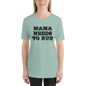 mockup c894f95d 300x300 - Mama Needs To Run Unisex T-Shirt