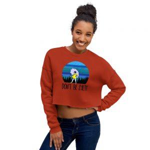 Dont be salty Crop Sweatshirt