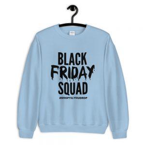Black Friday Squad Unisex Sweatshirt