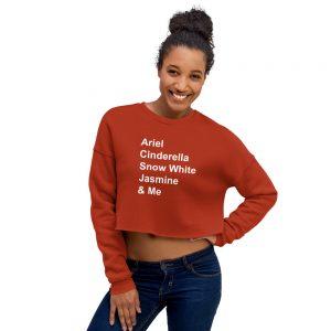 Disney princess quote Crop Sweatshirt