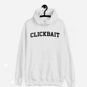 Clickbait Hoodie