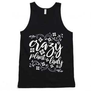 Crazy Plant Lady Plant Obsessed Tanktop 300x300 - Home