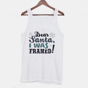 Dear Santa I Was Framed Christmas Tanktop
