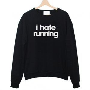 I hate Running Sweatshirt 300x300 - Home