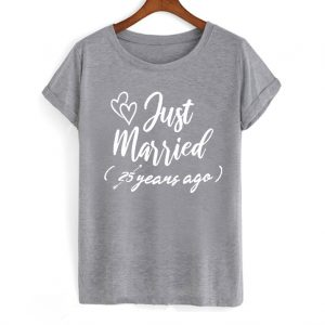 Just Married 25 years ago Funny T shirt 300x300 - Home