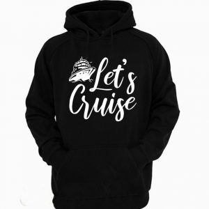 Lets Cruise Hoodie 300x300 - Home