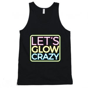 Lets Glow Crazy Tanktop 300x300 - Home