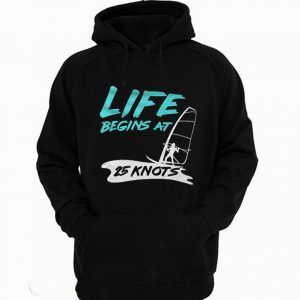 Life Begin At 25 Knots Windsurfer Hoodie 300x300 - Home
