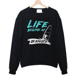 Life Begin At 25 Knots Windsurfer Sweatshirt 300x300 - Home