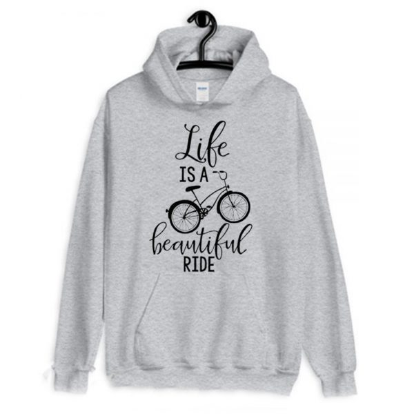 Life is Beautiful Ride Bike Lover Hoodie