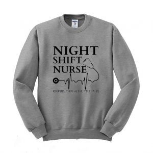 Night Shift Nurse Sweatshirt 300x300 - Home