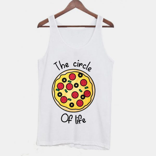 The Circle Of Life Pizza Lover Tanktop