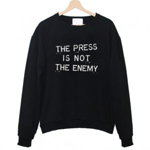 The Press Is Not Enemy Journalism Reporter Sweatshirt 300x300 - Home