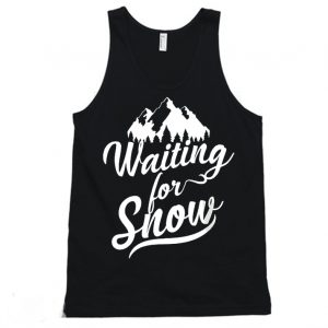 Waiting For Snow Shirt Funny Ski Trip Tanktop 300x300 - Home